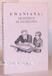 EWANIANA: THE WRITINGS OF JOE AND NESTA EWAN: Crotz, Keith