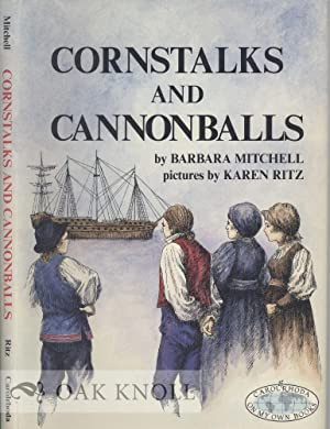 CORNSTALKS AND CANNONBALLS: Mitchell, Barbara