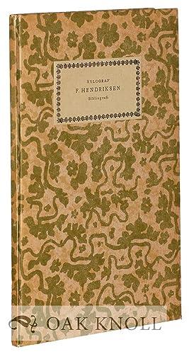 XYLOGRAF F. HENDRIKSEN BIBLIOGRAFI, MED EN INLEDNING: Krogh-Jensen, G.