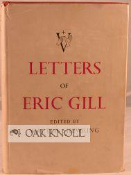 LETTERS OF ERIC GILL.|THE: Shewring, Walter