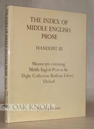 MANUSCRIPTS CONTAINING MIDDLE ENGLISH PROSE IN THE DIGBY COLLECTION, BODLEIAN LIBRARY, OXFORD: ...