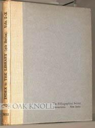 LIBRARY: A QUARTERLY REVIEW OF BIBLIOGRAPHY.|THE: Pollard, A. W. (editor)