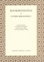 BOOKBINDINGS & OTHER BIBLIOPHILY: Rhodes, Dennis E. (editor)
