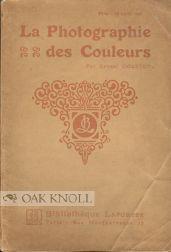 PHOTOGRAPHIE DES COULEURS.|LA: Coustet, Ernest