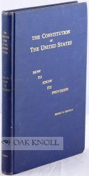 CONSTITUTION OF THE UNITED STATES, HOW TO KNOW ITS PROVISIONS. STUDY GUIDES AND COMPREHENSIVE TESTS...