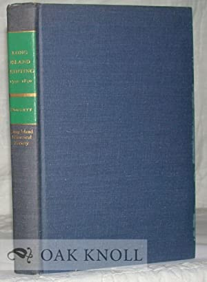 LONG ISLAND PRINTING, 1791-1830, A CHECKLIST: Doggett, Marguerite V.