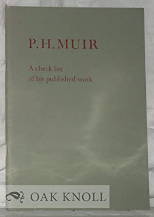 P.H. MUIR, A CHECK LIST OF HIS