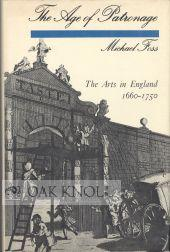 AGE OF PATRONAGE.|THE: Foss, Michael