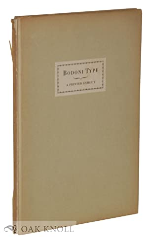 PRINTED EXHIBIT OF BODONI TYPE WITH APPROPRIATE ORNAMENTS, BEING THE SECOND OF A SERIES OF BOOKS ...