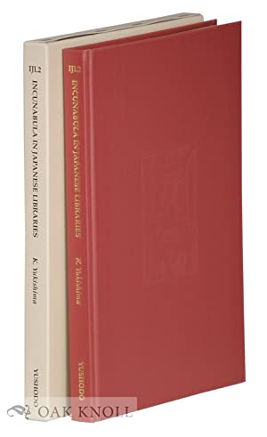 INCUNABULA IN JAPANESE LIBRARIES (IJL2) SECOND EDITION OF UNION CATALOGUE OF INCUNABULA IN JAPANESE...