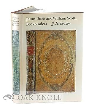 JAMES SCOTT AND WILLIAM SCOTT, BOOKBINDERS: Loudon, JH