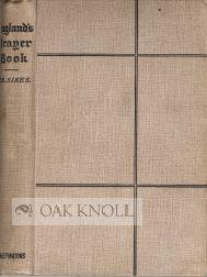 ENGLAND'S PRAYER-BOOK, A SHORT AND PRACTICAL EXPOSITION OF THE SERVICES: Sikes, Thomas B.
