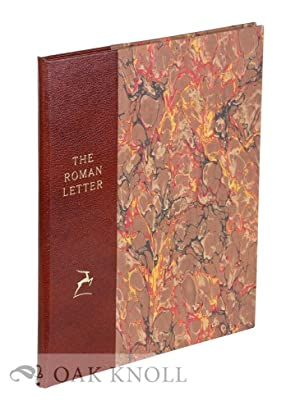 ROMAN LETTER, A STUDY OF NOTABLE GRAVEN AND WRITTEN FORMS FROM TWENTY CENTURIES.|THE: Hayes, James