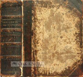 DICTIONARY OF MECHANICAL SCIENCE, ARTS, MANUFACTURERS AND MISCELLANEOUS KNOWLEDGE. COMPRISING THE ...