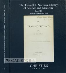 HASKELL F. NORMAN LIBRARY OF SCIENCE AND MEDICINE, PART III: THE MODERN AGE. THE