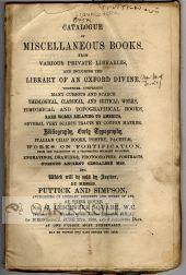 CATALOGUE OF MISCELLANEOUS BOOKS FROM VARIOUS PRIVATE LIBRARIES