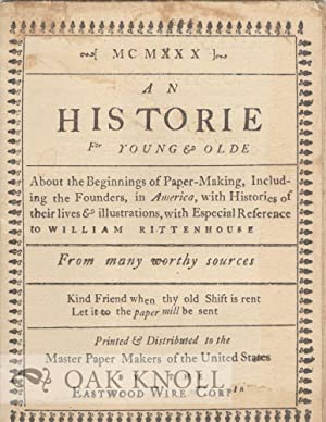 HISTORIE FOR YOUNG & OLDE, ABOUT THE BEGINNINGS OF PAPER-MAKING INCLUDING THE FOUNDERS, IN ...