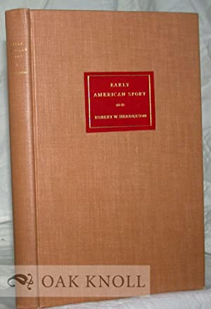 EARLY AMERICAN SPORT, A CHRONOLOGICAL CHECKLIST OF BOOKS PUBLISHED PRIOR TO 1860: Henderson, Robert...