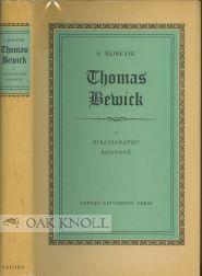 THOMAS BEWICK, A BIBLIOGRAPHY RAISONNÉ OF EDITIONS: Roscoe, S.