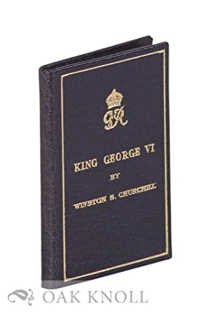 KING GEORGE VI: THE PRIME MINISTER'S BROADCAST FEBRUARY 7, 1952: Churchill, Winston S.