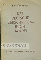 DEUTSCHE ZEITSCHRIFTEN-BUCHHANDEL.|DER: Niewohner, Emil
