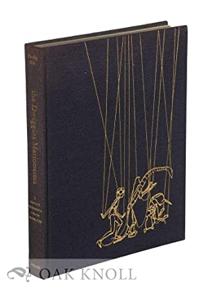 DWIGGINS MARIONETTES, A COMPLETE EXPERIMENTAL THEATRE IN: Abbe, Dorothy