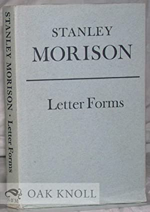 LETTER FORMS, TYPOGRAPHIC AND SCRIPTORIAL, TWO ESSAYS: Morison, Stanley