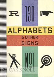 ALPHABETS & OTHER SIGNS: Rothenstein, Julian & Mel Gooding