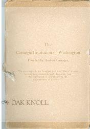CARNEGIE INSTITUTION OF WASHINGTON, FOUNDED BY ANDREW CARNEGIE.|THE