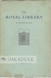 ROYAL LIBRARY COPENHAGEN, A BRIEF INTRODUCTION.|THE
