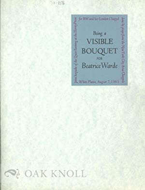 BEING A VISIBLE BOUQUET FOR BEATRICE WARDE