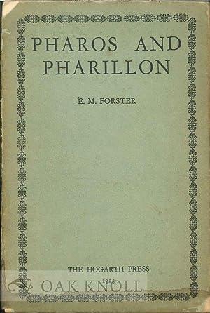 PHAROS AND PHARILLON: Forster, E.M.