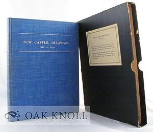 NEW CASTLE, DELAWARE, 1651-1939: Higgins, Anthony