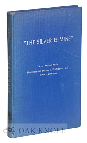 SILVER IS MINE'', A BRIEF HISTORY OF ST. JOSEPH'S MONASTERY OF THE VISITATION IN ...