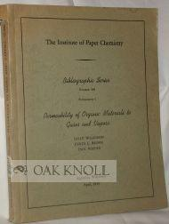 PERMEABILITY OF ORGANIC MATERIALS TO GASES AND VAPORS: Wilkinson, Sally, Curtis L. Brown, and Jack ...