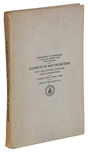 ELEMENTS OF MAP PRODUCTION WITH APPLICATIONS TO MAP AND CHART CONSTRUCTION: Deetz, Charles H. and ...