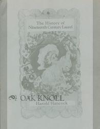 HISTORY OF NINETEENTH CENTURY LAUREL.|THE: Hancock, Harold