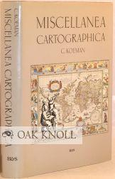 MISCELLANEA CARTOGRAPHICA. CONTRIBUTIONS TO THE HISTORY OF CARTOGRAPHY: Koeman, C.