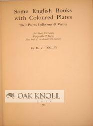 SOME ENGLISH BOOKS WITH COLOURED PLATES, THEIR POINTS, COLLATIONS AND VALUES. ART, SPORT, ...