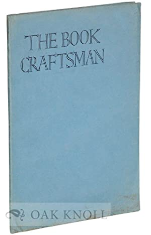 BOOK CRAFTSMAN, A TECHNICAL JOURNAL FOR PRINTERS & COLLECTORS OF FINE EDITIONS.|THE: Guthrie, ...