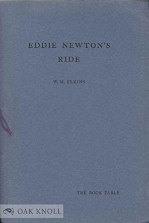 EDDIE NEWTON'S RIDE OR THE DIVERTING HISTORY OF A. EDWARD