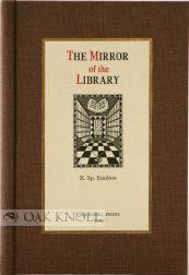 MIRROR OF THE LIBRARY.|THE: Staikos, Konstantinos Sp