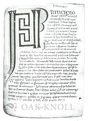 IRISH HAND: SCRIBES AND THEIR MANUSCRIPTS FROM THE EARLIEST TIMES TO THE SEVENTEENTH CENTURY WITH ...