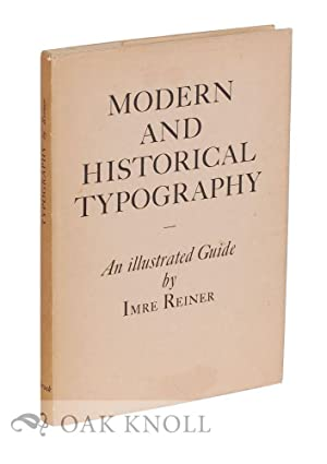 MODERN AND HISTORICAL TYPOGRAPHY: Reiner, Imre