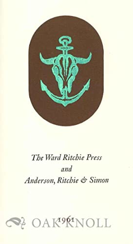 WARD RITCHIE PRESS AND ANDERSON, RITCHIE, AND SIMON.|THE: Ritchie, Ward