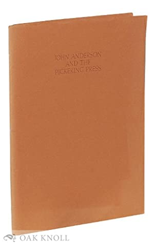 JOHN ANDERSON AND THE PICKERING PRESS. DePOL,: Fraser, James H.