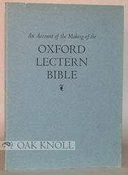 ACCOUNT OF THE MAKING OF THE OXFORD: Rogers, Bruce