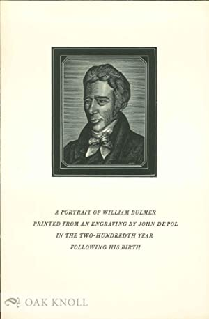 PORTRAIT OF WILLIAM BULMER PRINTED FROM AN