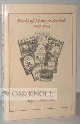 WORKS OF MAURICE SENDAK, 1947-1994, A COLLECTION WITH COMMENTS: Hanrahan, Joyce Y.