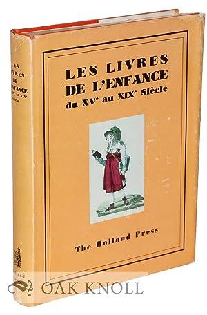LIVRES DE L'ENFANCE DU XVE AU XIXE SIÈCLE.|LES